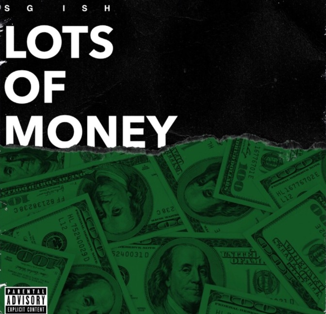 SG Ish – Lots Of Money