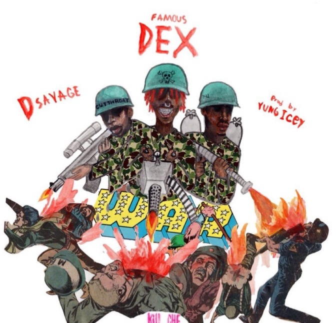 Famous Dex f. D Savage -War (Prod. By Yung Icey)