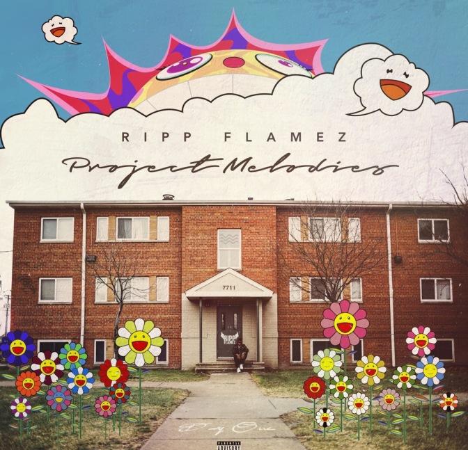 Ripp Flamez – Project Melodies
