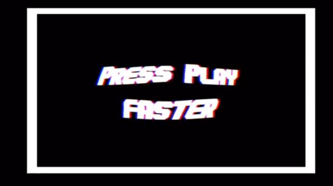 Pressplay – Faster
