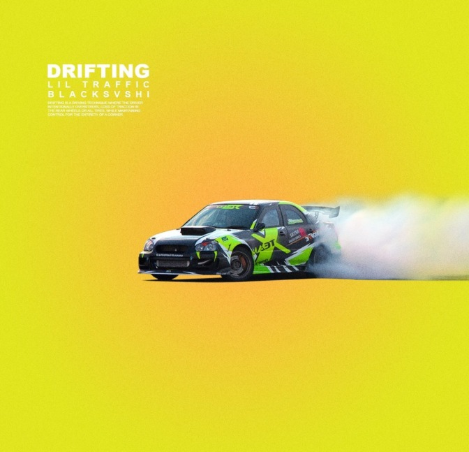 Lil Traffic – Drifting