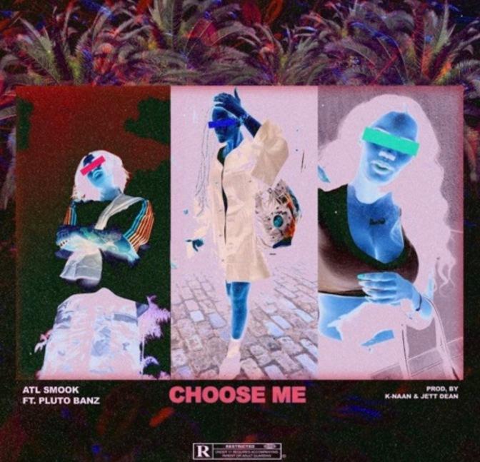 ATL Smook f. PLUTOBANZ – Choose Me (Prod. By K-Naan & Jett Dean)