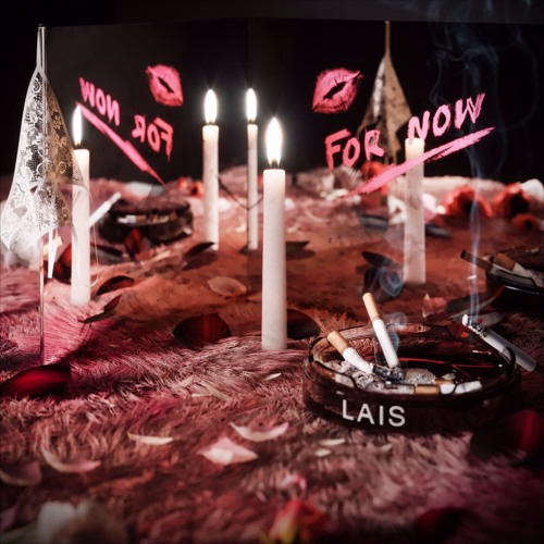 "Lais's ""For Now"" is a late night sensation"