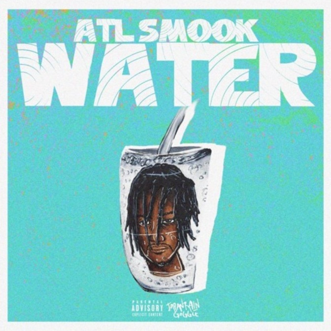 ATL Smook – Water (Produced By. Mexikodro)