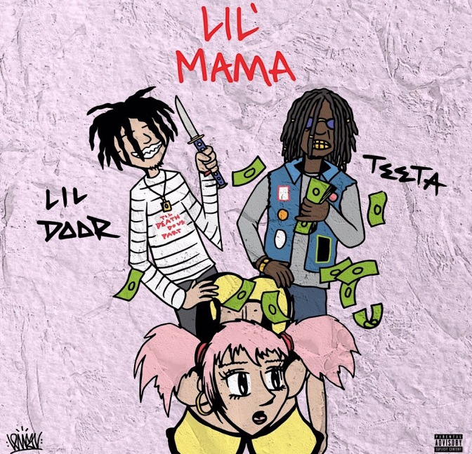 Lil Door & The Teeta – Lil Mama