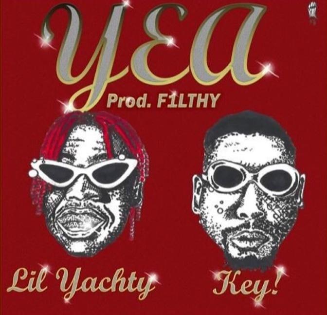 Lil Yachty & Key! – Yea (Prod. By F1LTHY)