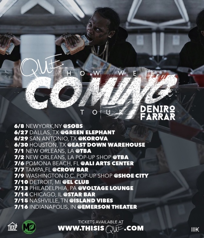 @Que puts himself on list of artist to go on tour this Summer