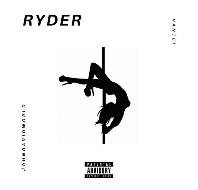 JohnDavidWorld & Vante! – Ryder