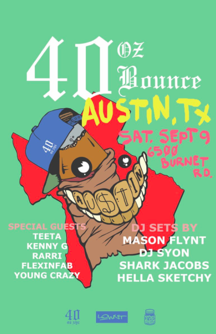 40oz Bounce coming to ATX September 9th