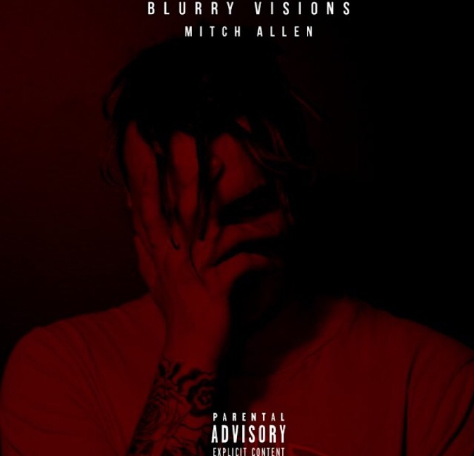 "Check Out Mitch Allen's Debut Project ""Blurry Visions"""