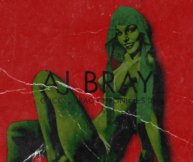 AJ Bray – Gucci Durag Chronicles II (Review)