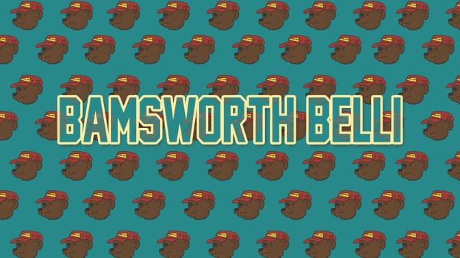 Get to know Bamsworth Belli