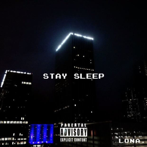 Lona – Stay Sleep