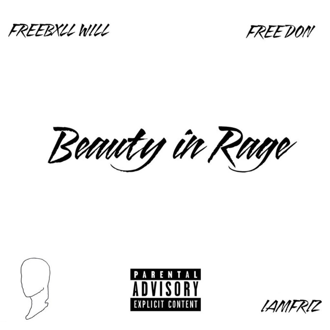 Freebxll Will featuring IAMFRIZ – Beauty In Rage