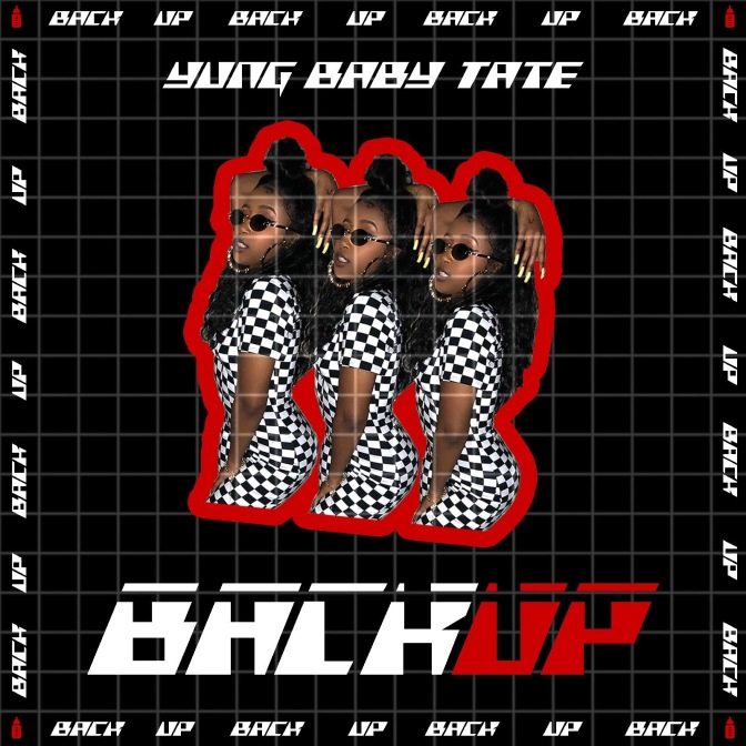 Yung Baby Tate – Back Up