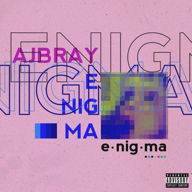 AJ Bray – Enigma (Project)