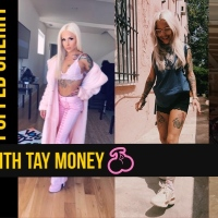 Get Money Monday With Tay Money: Popped Cherry Q&A