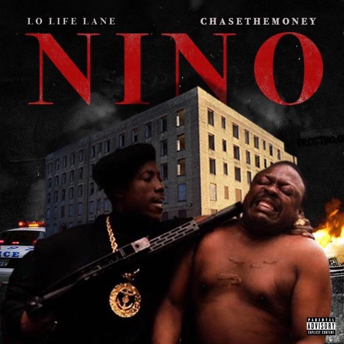 Lo Life Lane – Nino (Prod. ChaseTheMoney)