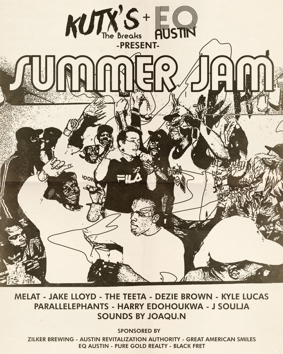 KUTX'S The Breaks and EQ Austin present Summer Jam featuring the best and brightest artists in Austin