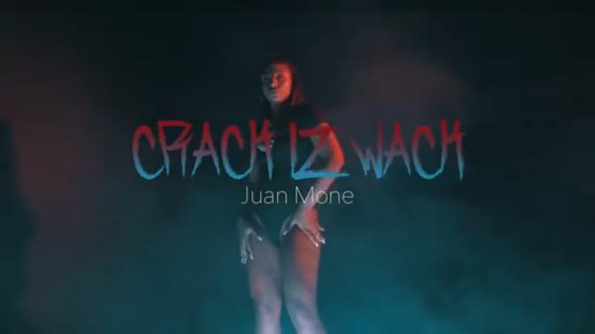 Juan MonE – Crack Iz Wack (Official Video)