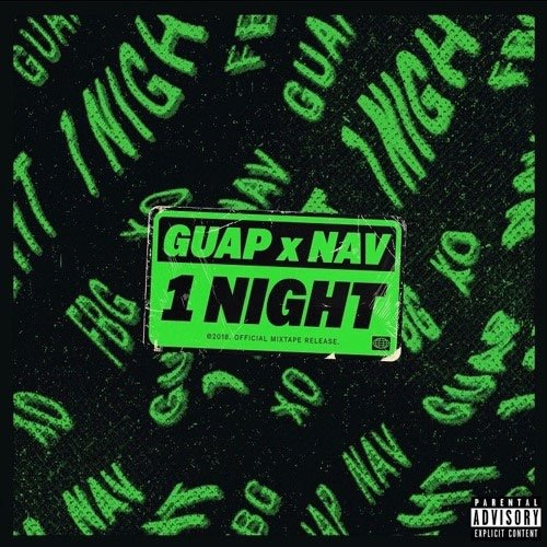 "Guap Tarantino Connects With Nav For A Brand New EP Titled ""1 Night"""