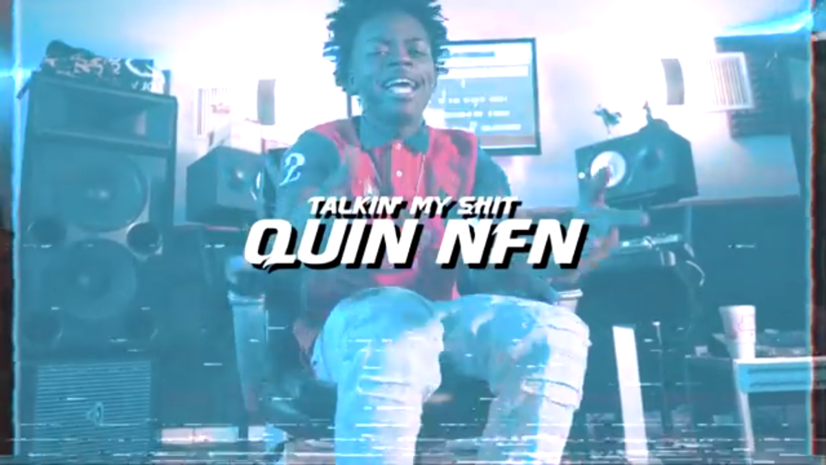 Quin NFN - Talkin My Shit (Official Video)
