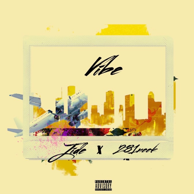 "Jidé Links With 281neek For This Contagious New Track Titled ""Vibe"""