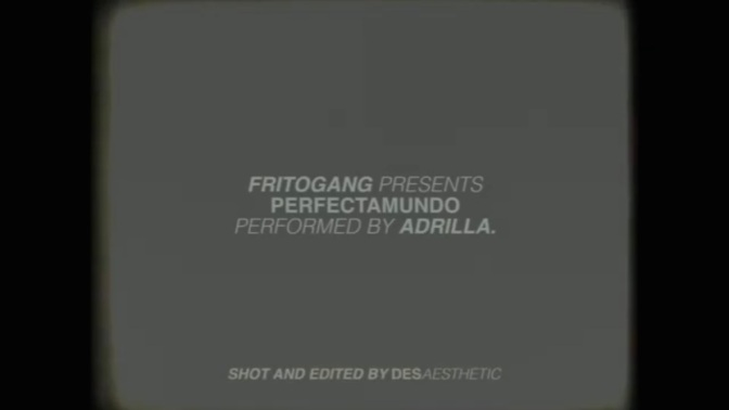 Adrilla – Perfectamundo (Official Video)