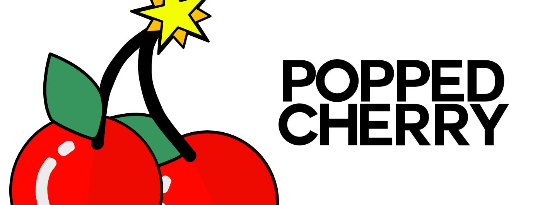 Popped Cherry